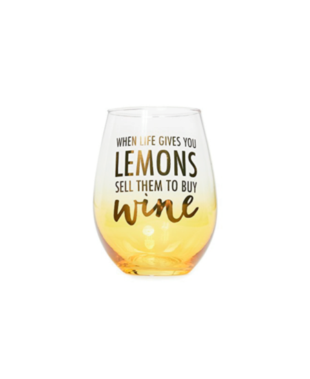 When Life Gives You Lemons Glass